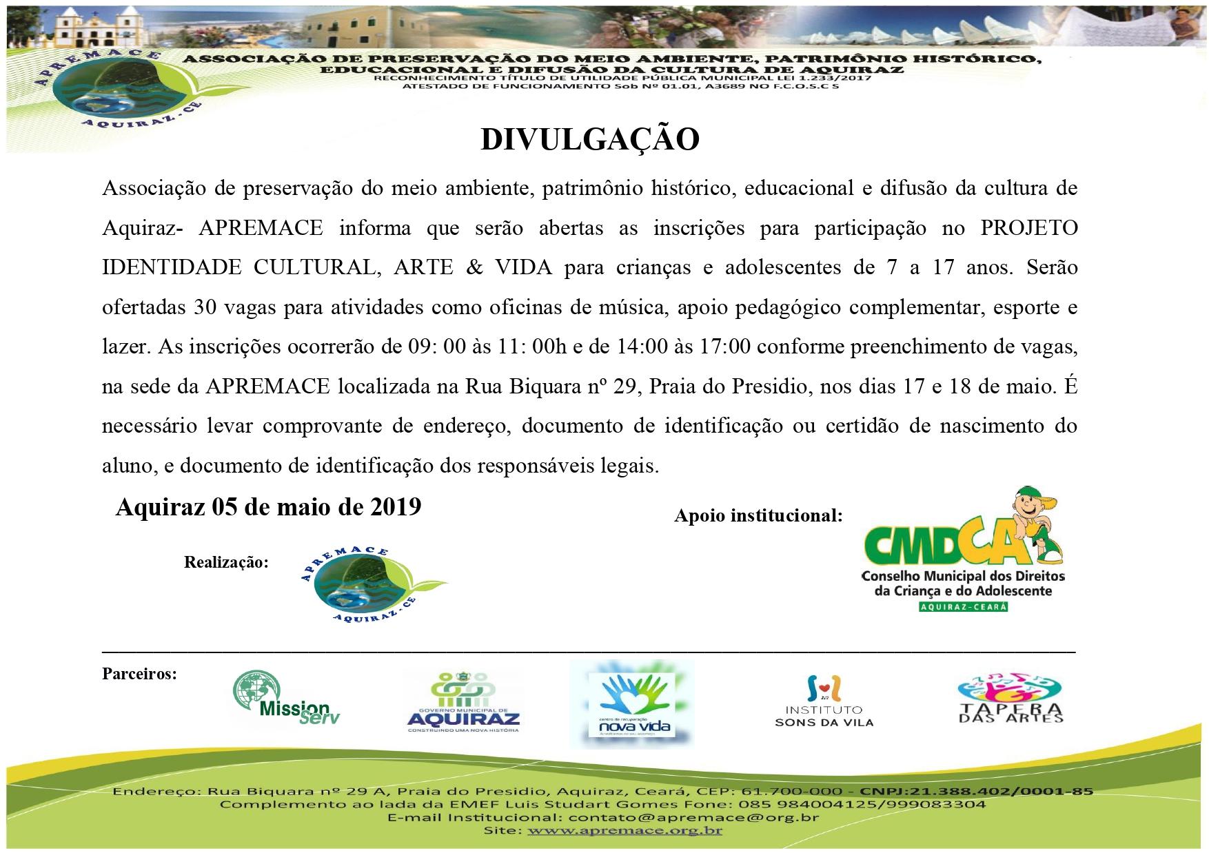 REALIZADO PROCESSO DE INSCRIÇÃO PARA ALUNOS INTERESSADOS EM PARTICIPAR DO PROJETO: IDENTIDADE CULTURAL, ARTE & VIDA